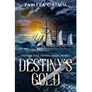 Destiny's Gold (Captain Jane Thorn Book 1)