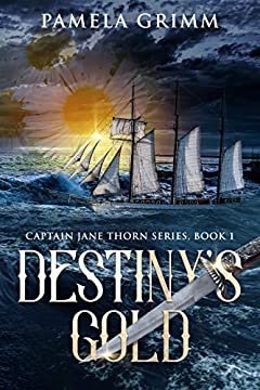 Destiny's Gold (Captain Jane Thorn Book 1)