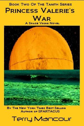 Princess Valerie's War (The Tanith Series Book 2) (Viking Princess)