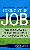 After Losing Your Job, David F. Jones, 1591866006