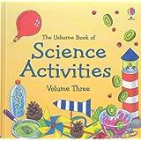 The Usborne Book of Science Activities, Vol. 3