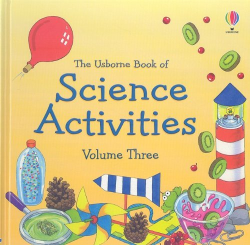 Download The Usborne Book of Science Activities, Vol. 3 PDF ePub fb2 ebook