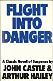 img - for Flight into Danger book / textbook / text book