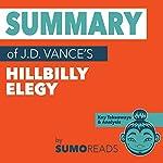 Summary of J.D. Vance's Hillbilly Elegy: Key Takeaways & Analysis | Sumoreads