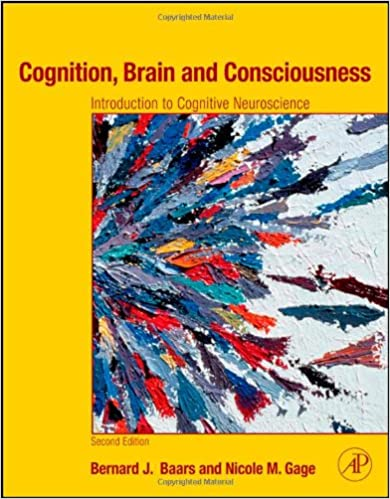 Read Cognition, Brain, and Consciousness: Introduction to Cognitive Neuroscience, 2nd Edition PDF, azw (Kindle), ePub, doc, mobi