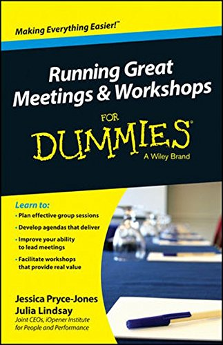 Running Great Meetings and Workshops For Dummies (For Dummies Series)
