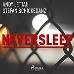 Neversleep   Andy Lettau,Stefan Schickedanz