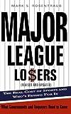 Major League Losers, Mark S. Rosentraub, 0465071430