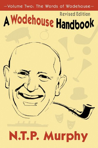 A Wodehouse Handbook: Vol. 2 the Words of Wodehouse