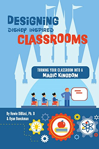 Designing Disney Inspired Classrooms 200 Projects To Turn Your