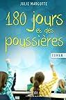 180 jours et des poussières par Marcotte