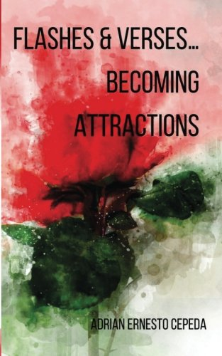 Flashes & Verses?Becoming Attractions by Unsolicited Press