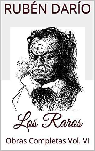 Descargar Libro Los Raros: Obras Completas Vol. Vi Rubén Darío
