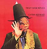 CAPTAIN BEEFHEART - TROUT MASK REPLICA : REMASTERED by CAPTAIN BEEFHEART (2013-05-04)