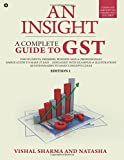 An Insight: A Complete Guide to Gst