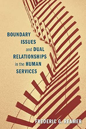 boundary issue in social work Learning how to set personal boundaries is the key to  the difference between setting a boundary in a  the only way to work through the programming.