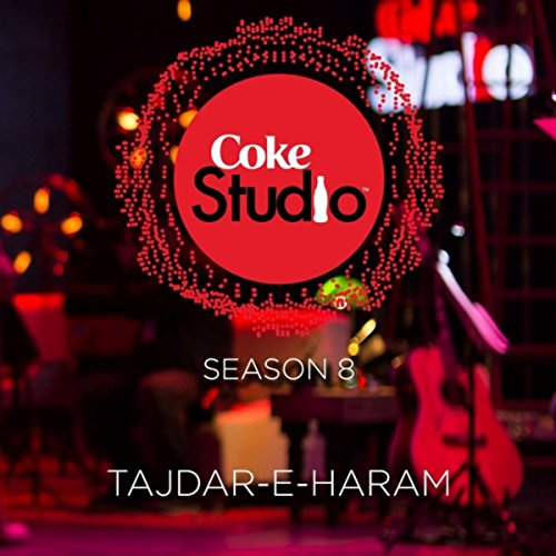 Tajdar-E-Haram Coke Studio Sea...