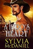 A Hero's Heart - A  Western Historical Romance