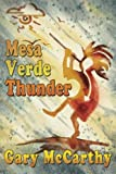 img - for Mesa Verde Thunder book / textbook / text book