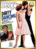 img - for PEOPLE Dirty Dancing: The Music, The Moves, The Memories: Inside Film's Most Beloved Dance Romance book / textbook / text book