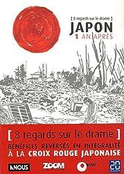 Japon 1 an après - 8 regards sur le drame