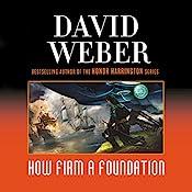 How Firm a Foundation: Safehold Series, Book 5 | David Weber
