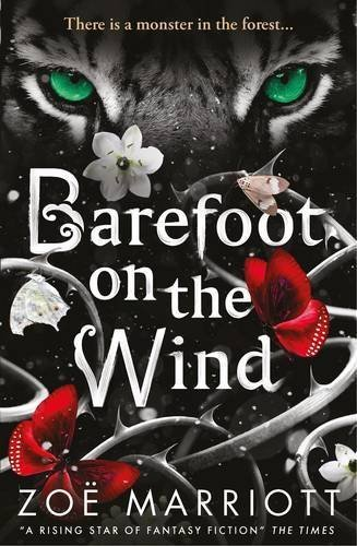Barefoot on the Wind by Zoe Marriott (2016-09-01)
