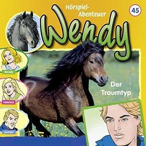 Der Traumtyp (Wendy 45) Hörspiel