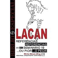 Bibliô Especial. Referências do Seminário 19... ou Pior, de Jacques Lacan