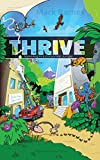 Thrive: Surviving in a Corporate Jungle