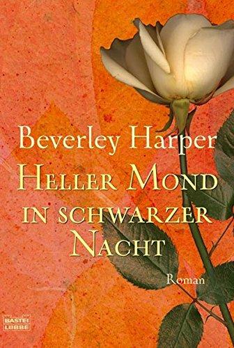 Heller Mond in schwarzer Nacht: Roman (Allgemeine Reihe. Bastei Lübbe Taschenbücher) Taschenbuch – 15. April 2008 Beverley Harper Bastei Lübbe (Bastei Verlag) 3404268806 Afrika