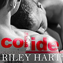 Collide Audiobook by Riley Hart Narrated by Luke Itzvic