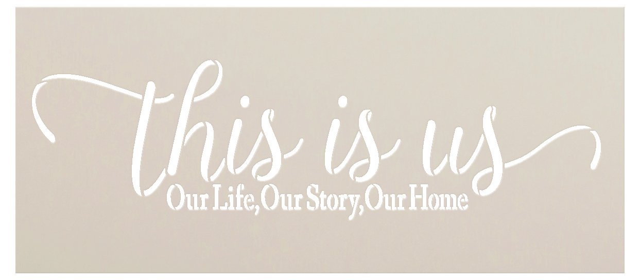 This is Us Our Life - Home - Story Stencil by StudioR12   Reusable Mylar Template   Paint Wood Sign   Craft Rustic Farmhouse Home Decor   DIY Family Word Art Gift - Mother - Grandparent   Select Size