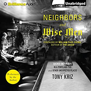 Neighbors and Wise Men Audiobook