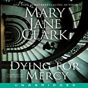 Dying for Mercy | Mary Jane Clark