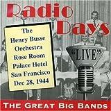 Radio Days: Rose Room, San Francisco, CA
