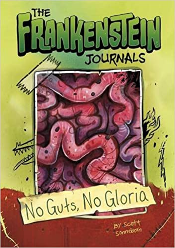 The No Guts, No Gloria (The Frankenstein Journals) by Scott Sonneborn (2015-08-13)