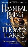 Hannibal Rising by Harris, Thomas (2007) Mass Market Paperback