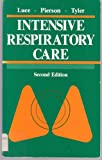 Intensive Respiratory Care, Luce, John M. and Tyler, Martha L., 0721642705