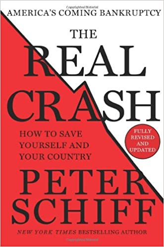 Book The Real Crash: America's Coming Bankruptcy - How to Save Yourself and Your Country