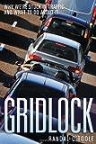 Gridlock, Randal O'Toole, 1935308238