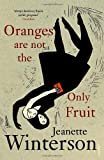 Oranges Are Not The Only Fruit by Jeanette Winterson (5-Sep-1991) Paperback
