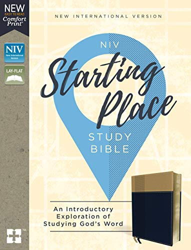 Niv, Starting Place Study Bible, Leathersoft, Blue/Tan, Indexed, Comfort Print: An Introductory Exploration of Studying God's Word