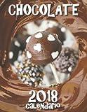 Chocolate 2018 Calendario (Edicion Espana) (Spanish Edition)