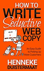 Want to Entice More Web Visitors to Buy From You?Are you umming and ahhing about what to write on your home page? And you're struggling to decide what should go on your about page?How to Write Seductive Web Copy takes the stress out of your c...