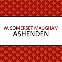 Ashenden Audiobook by W. Somerset Maugham Narrated by Christopher Oxford