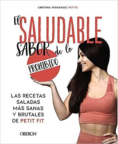 El saludable sabor de lo prohibido de Eva Cristina Fernández Petite