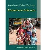 [ EINMAL VERR CKT SEIN (GERMAN) ] BY Effenberger, Daniela Und Volker ( Author ) [ 2011 ] Paperback