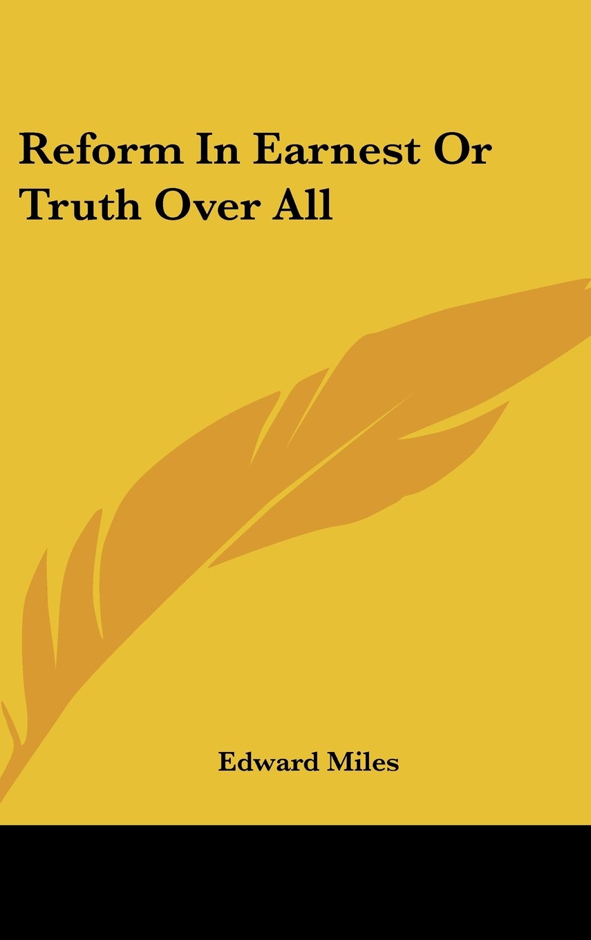 Download Reform In Earnest Or Truth Over All pdf epub