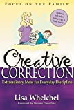 Creative Correction, Lisa Whelchel, 1589971280